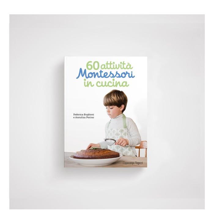 60 attività Montessori in cucina