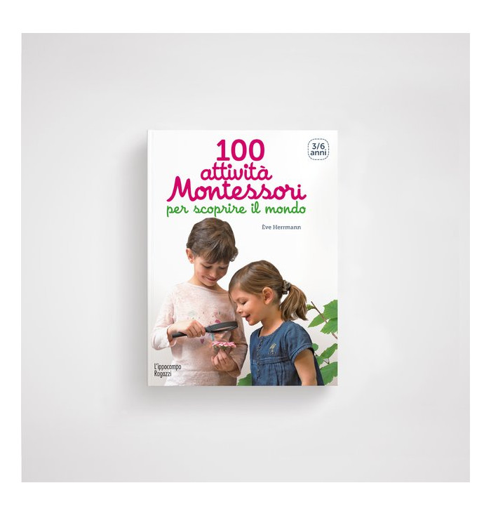 100 Montessori activities to discover the world