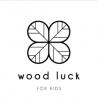 Wood luck